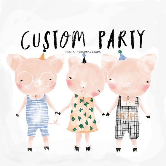 Image of CUSTOM PARTY