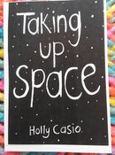 Image of Taking up space