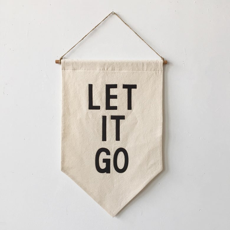 Image of LET IT GO Banner