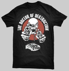 Image of Celph Titled Doctor of Destruction T-Shirt