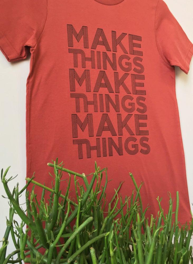 Image of Make Things Tee - Unisex