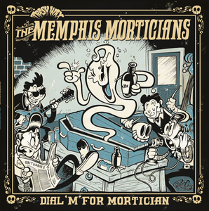 Image of Pre-Order : LP Memphis Morticians : Dial 'M' For Mortician  Ltd Edition.