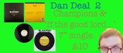 "Image of Dan Deal 2! Champions vinyl and 7"" single"