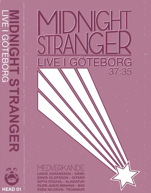 Image of Midnight Stranger - Live I Göteborg  |  HEAD 01
