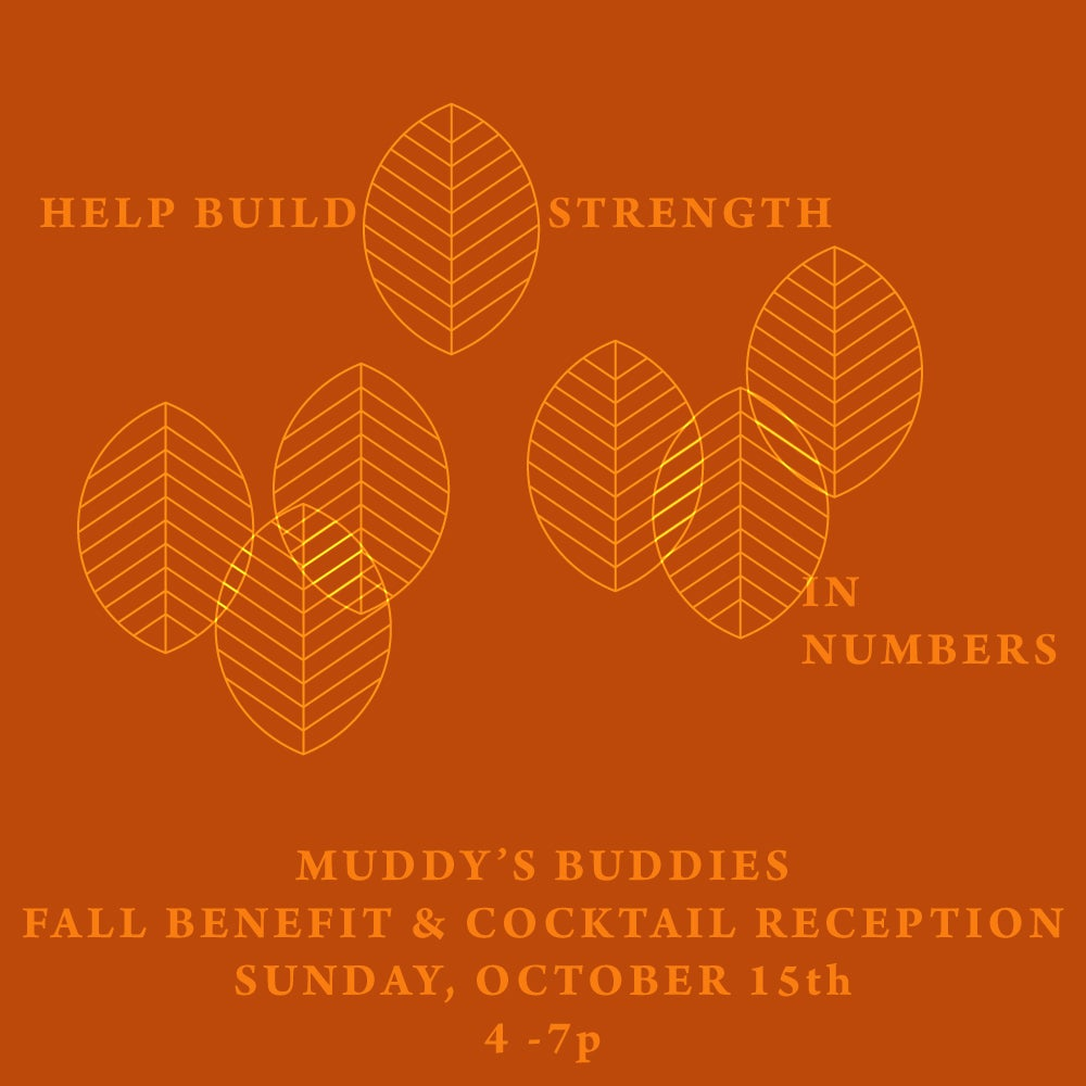 Image of Muddy's Buddies October 15th