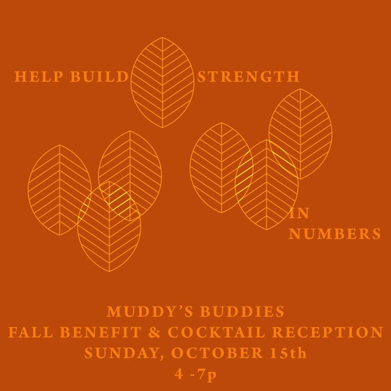 Image of Muddy's Buddies October 15th