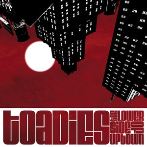 Image of Toadies : The Lower Side of Uptown (signed ltd edition red gatefold)