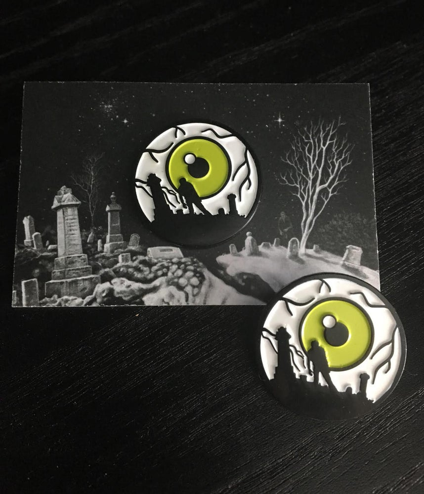 Image of They're coming to get you pin