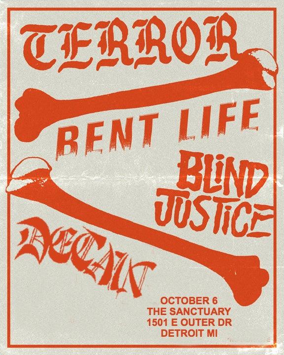 Image of 10/06 - Terror, Bent Life, Blind Justice, Detain