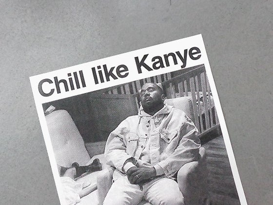 Image of RISOPRINT Chill Like Kanye