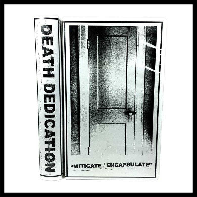 Image of Death Dedication - Mitigate/Encapsulate *Special Edition*