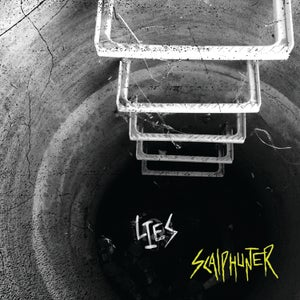 Image of Scalphunter , Lies CD Pre order