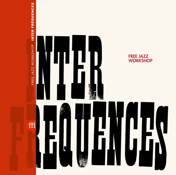Image of Free Jazz Workshop - Inter - Fréquences (FFL031) PRE-ORDER