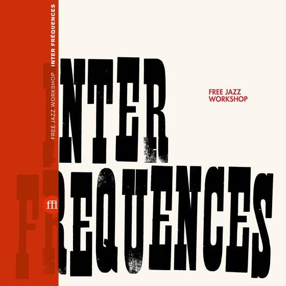 Image of Free Jazz Workshop - Inter - Fréquences (FFL031) PRE-ORDER