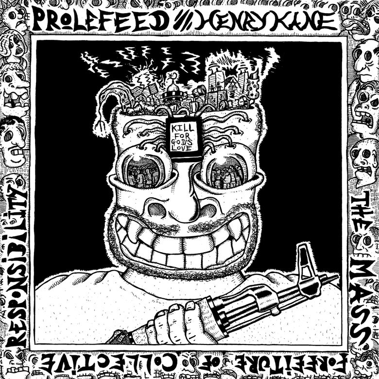 "Image of PRE ORDER! Prolefeed / Henry Kane split lp ""The Mass Forfeiture of Collective Responsibility"""