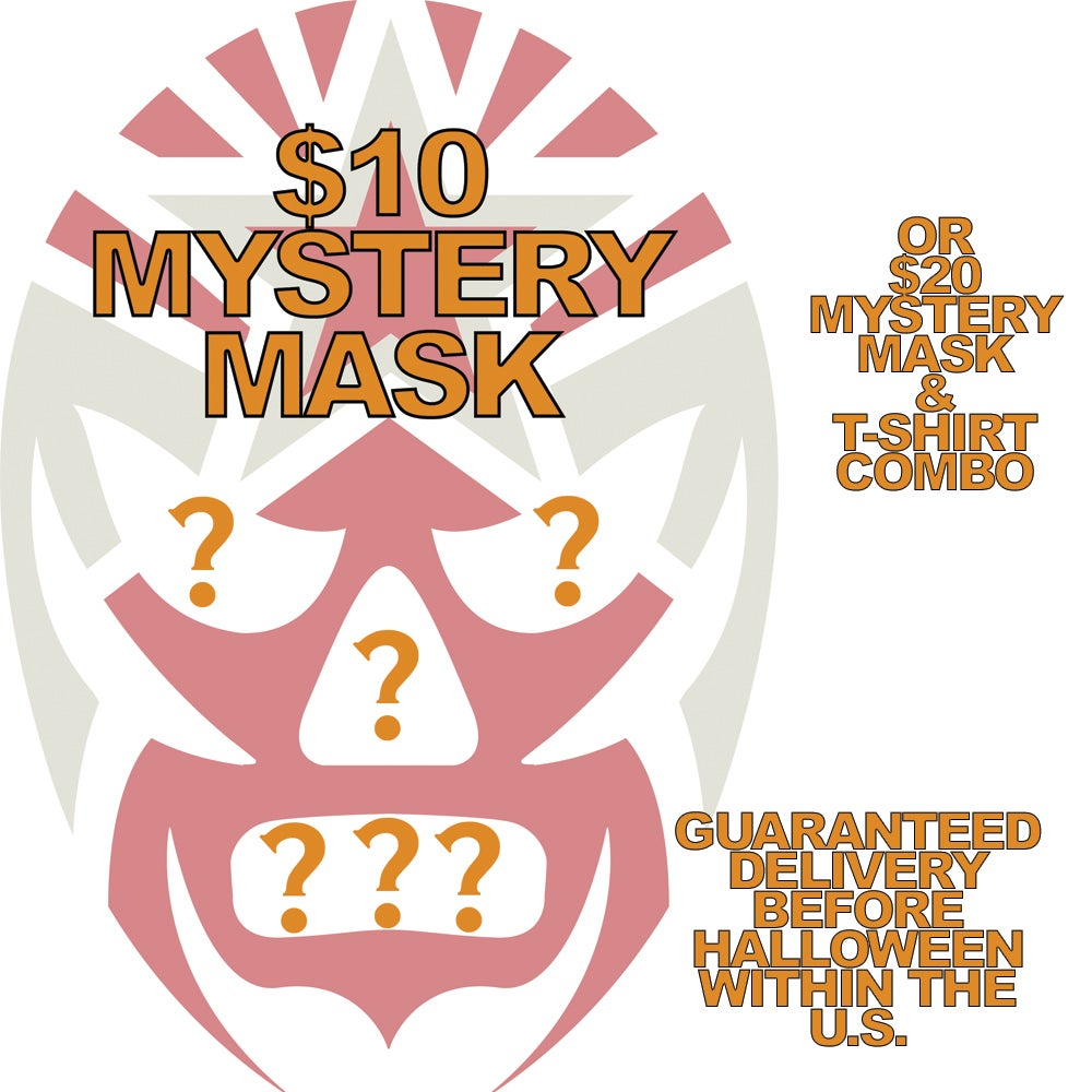 Image of MYSTERY MASK! Get a random lucha mask in time for Halloween! ORDER BY 10/19!