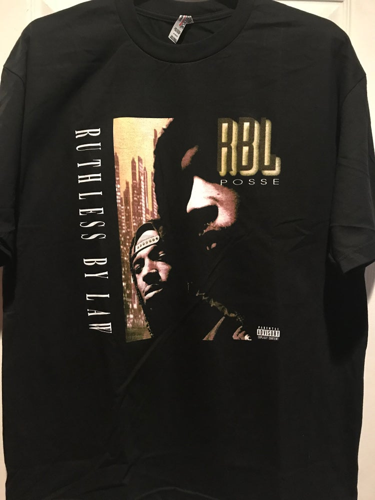 """Image of RBL Posse """"Ruthless By Law"""" Album Tee"""