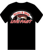 Image of Down & Dirty T-Shirt