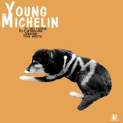 """Image of Young Michelin  """"self-titled E.P"""" single 7"""""""