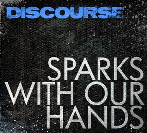 Image of SPARKS WITH OUR HANDS PRE-ORDER (Standard)