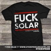 Image of FUCK Solar T-shirt