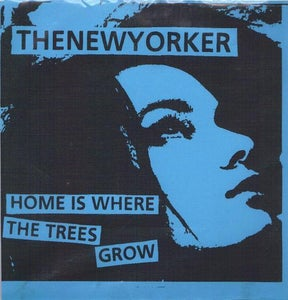 """Image of Home is Where the Trees Grow 7"""" (Blue sleeve)"""