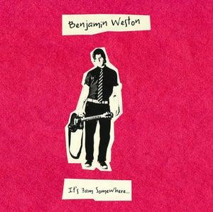 Image of BENJAMIN WESTON - It's 7am Somewhere... CD ALBUM
