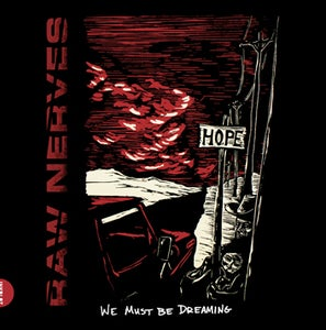 Image of Raw Nerves | We Must Be Dreaming 7""