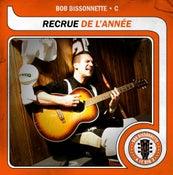 Image of Bob Bissonnette - Recrue de l'année (CD)