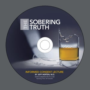 Image of The Sobering Truth--Informed Consent DVD