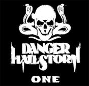 "Image of Danger Hailstorm ""One"" CD"