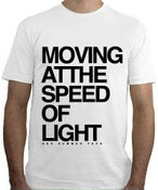 Image of T-SHIRT Moving at the Speed of Light - Round Neck