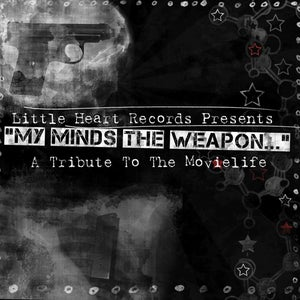 Image of My Mind's The Weapon... A Tribute to The Movielife (CD) CLEARANCE!!