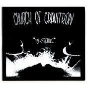 Image of DMTN02 - Church of Gravitron - 19 & Sterile (CD)
