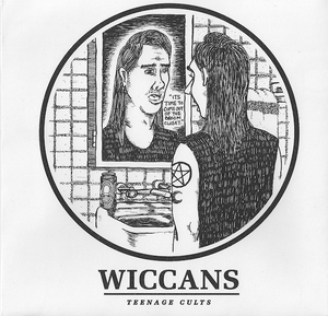 """Image of WICCANS - Teenage Cults 7"""" REPRESS : AVAILABLE NOW"""