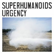"Image of Superhumanoids - ""Urgency"" EP Limited Edition CD (100 only!)"