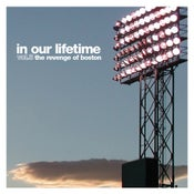 Image of IN OUR LIFETIME: vol.3 the revenge of boston (CD)