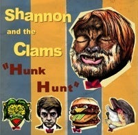 """Image of WHR003 - Shannon & the Clams - Hunk Hunk EP 7"""" - (SOLD OUT)"""