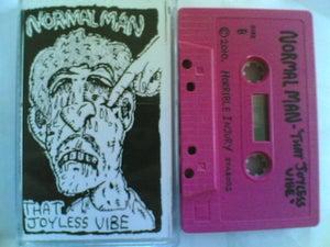 Image of NORMAL MAN - 'THAT JOYLESS VIBE CASSETTE