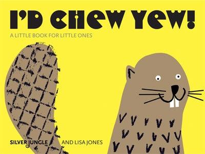 Image of I'd Chew Yew!