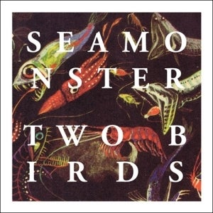 """Image of Seamonster - Two Birds 7"""" EP"""