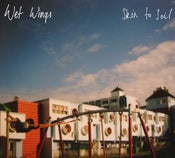 Image of Wet Wings | Skin to Soil EP