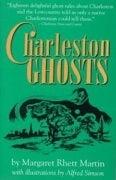 Image of <i>Charleston Ghosts</i><br>Margaret Rhett Martin