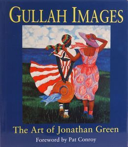 Image of <i>Gullah Images: The Art of Jonathan Green</i><br>Jonathan Green