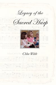Image of The Legacy of the Sacred Harp - Paperback Edition