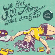 Image of We Got All Things That Are Good CD