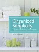 Image of Organized Simplicity: The Clutter-Free Approach to Intentional Living (UNSIGNED COPY)