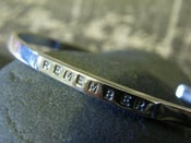 """Image of """"Remember~I am Always here for you"""" sterling cuff bracelet"""