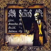 Image of The Skints : Live Breathe Build Believe