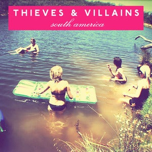 """Image of Thieves and Villains """"South America"""" CD"""